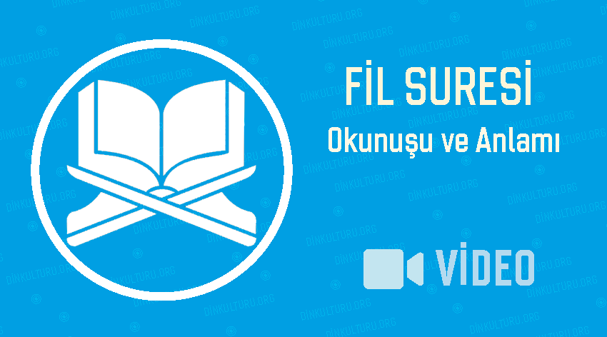 Fil Suresi'nin Okunuşu ve Alamı Video